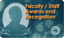 Faculty & Staff Awards and Recognition